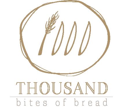 Thousand Bites of Bread